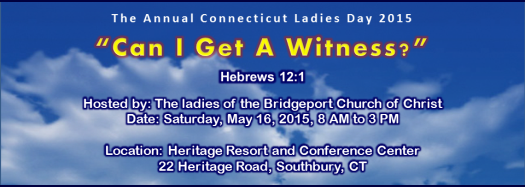 CT Ladies Day, Saturday, May 16, 2015 8AM-3PM