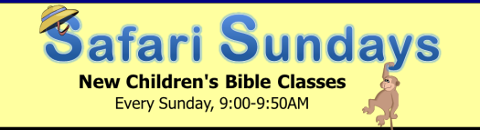 Safari Sundays - New Children's Bible Classes